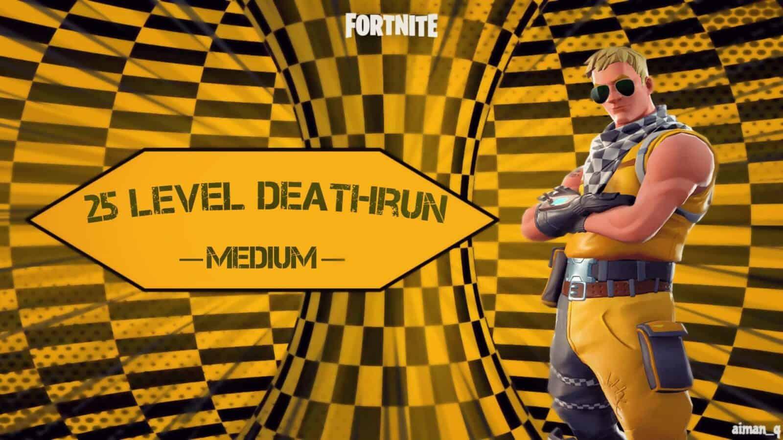 25 LEVEL DEATHRUN MEDIUM 1